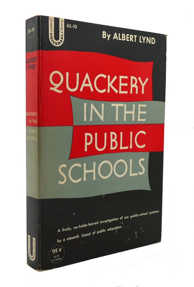 QUACKERY IN THE PUBLIC SCHOOLS. Albert Lynd.