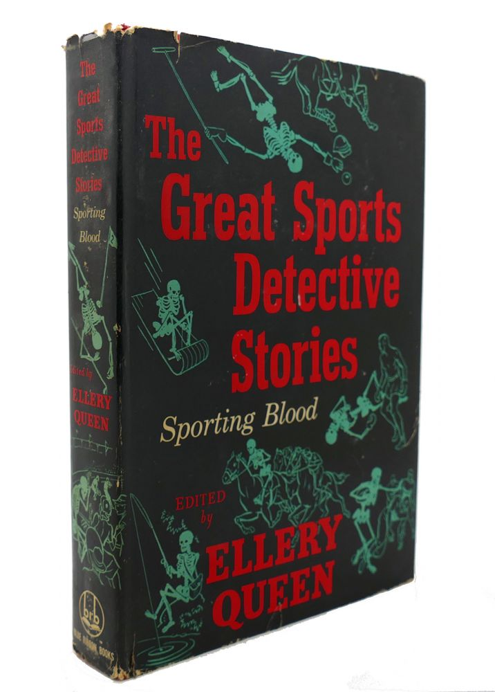 THE GREAT SPORTS DETECTIVE STORIES Sporting Blood. Ellery Queen.