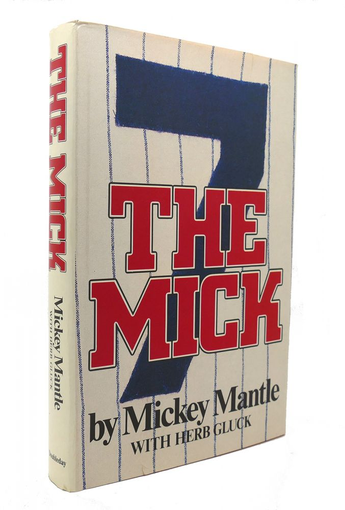 THE MICK. Mickey Mantle, Herb Gluck.