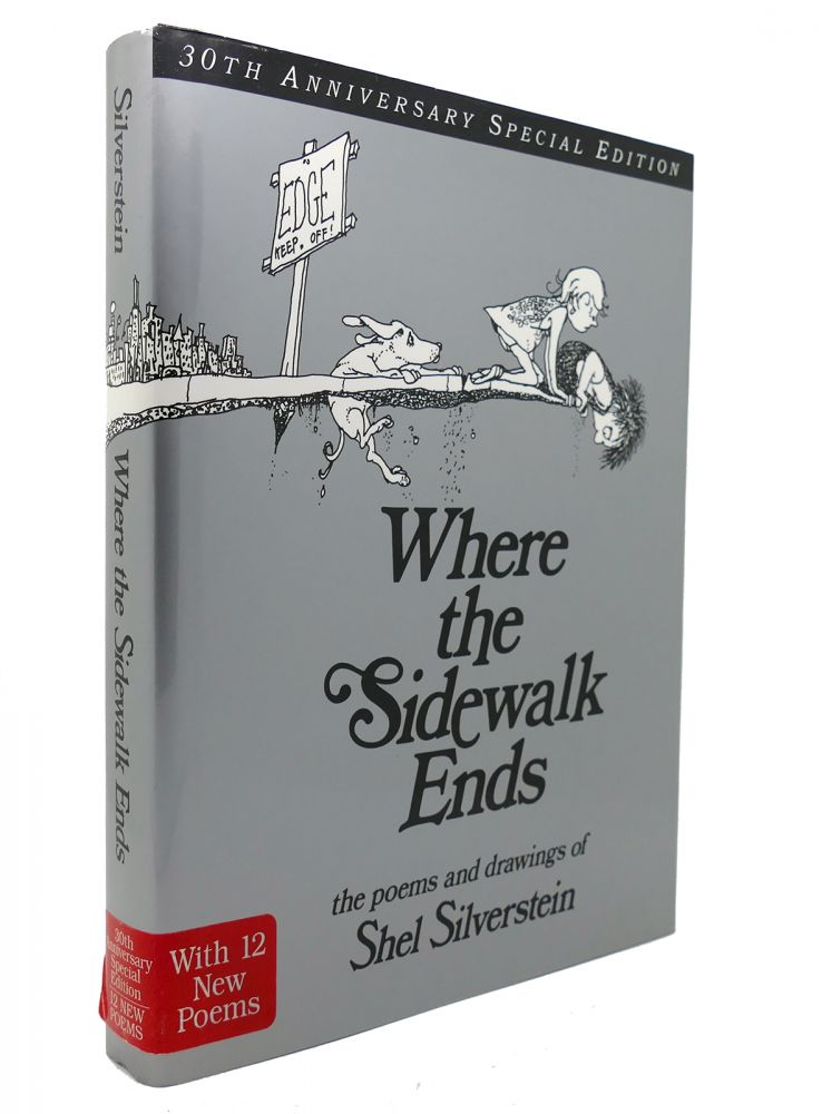 WHERE THE SIDEWALK ENDS SPECIAL EDITION WITH 12 EXTRA POEMS Poems and Drawings. Shel Silverstein.