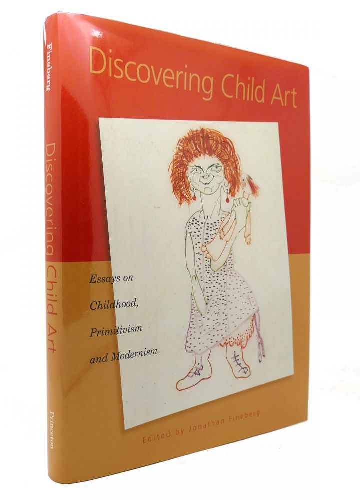 DISCOVERING CHILD ART. Jonathan Fineberg.