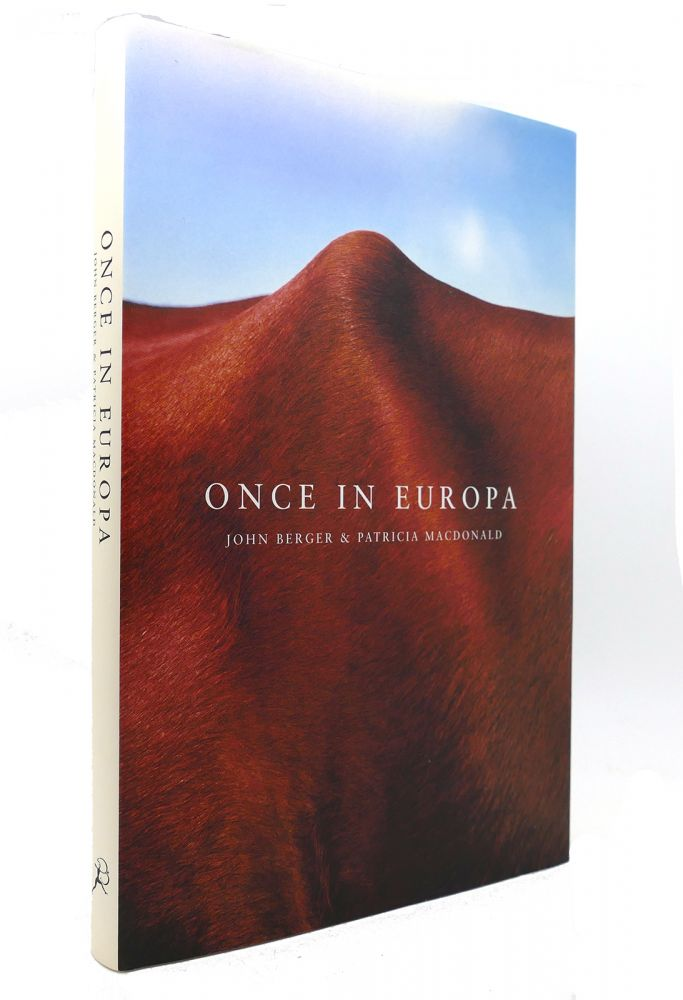 ONCE IN EUROPA. John Berger, Patricia McDonald.