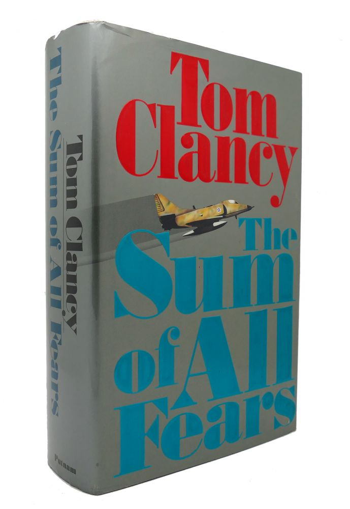 THE SUM OF ALL FEARS. Tom Clancy.