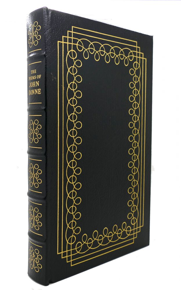 THE POEMS OF JOHN DONNE Easton Press. John Donne.