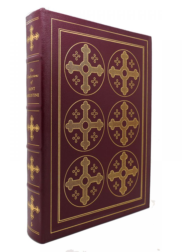 THE CONFESSIONS OF ST. AUGUSTINE Easton Press. St. Augustine.