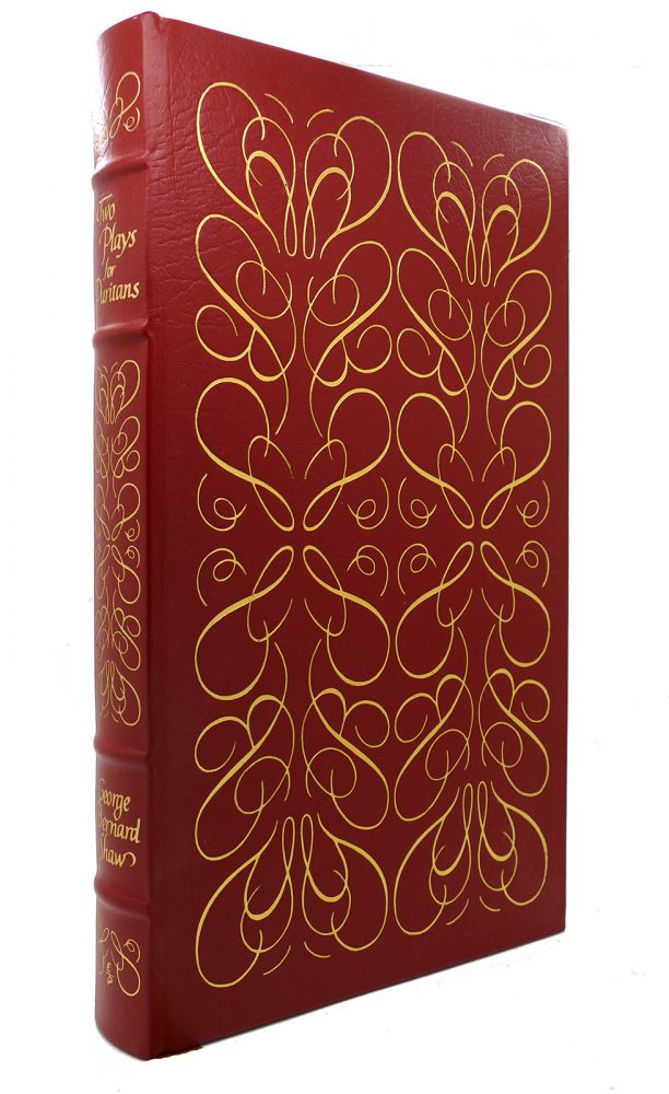 TWO PLAYS FOR PURITANS Easton Press. George Bernard Shaw.