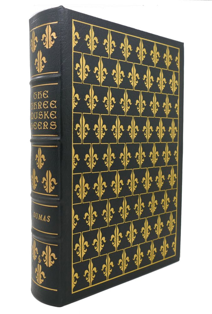 THE THREE MUSKETEERS Easton Press. Alexandre Dumas.