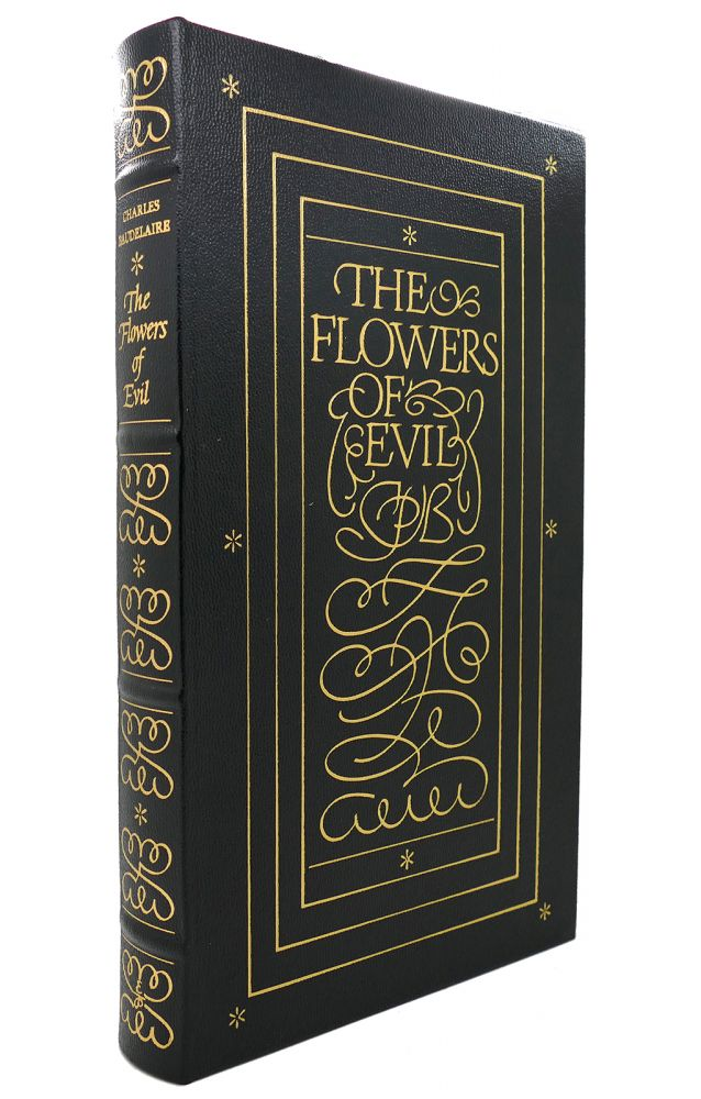 THE FLOWERS OF EVIL Easton Press. Charles Baudelaire.