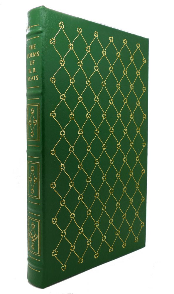 THE POEMS OF W. B. YEATS Easton Press. W. B. Yeats.