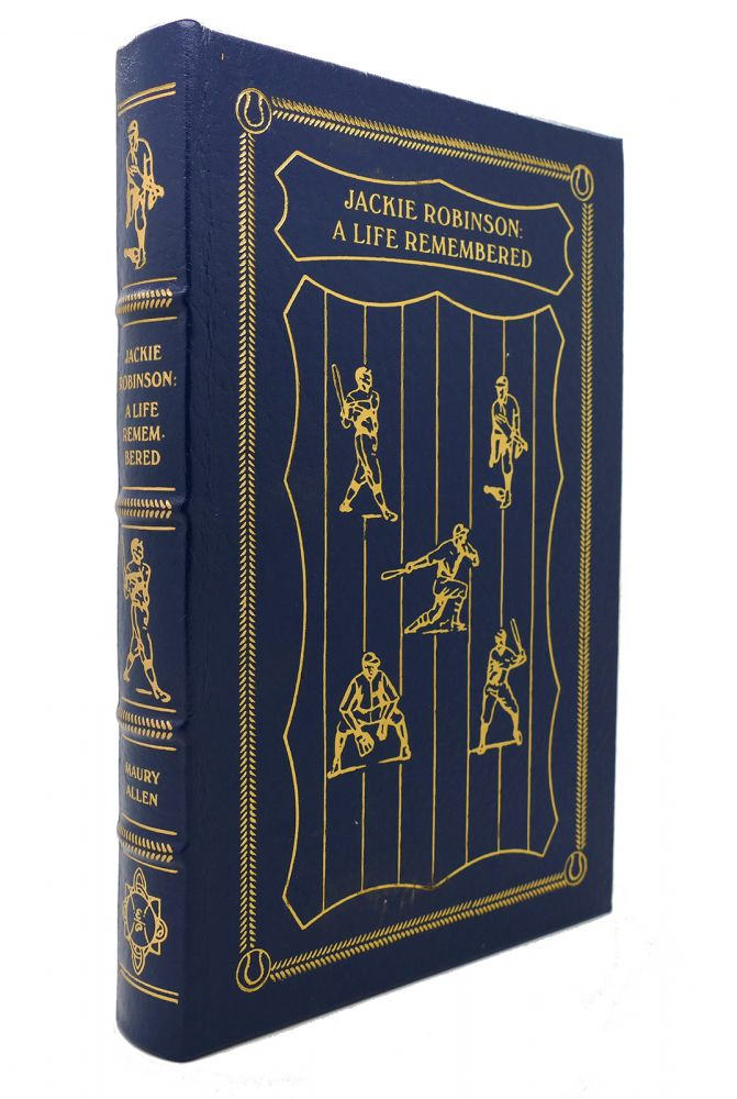 JACKIE ROBINSON A LIFE REMEMBERED Easton Press. Maury Jackie Robinson Allen.