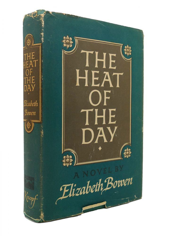 THE HEAT OF THE DAY. Elizabeth Bowen.