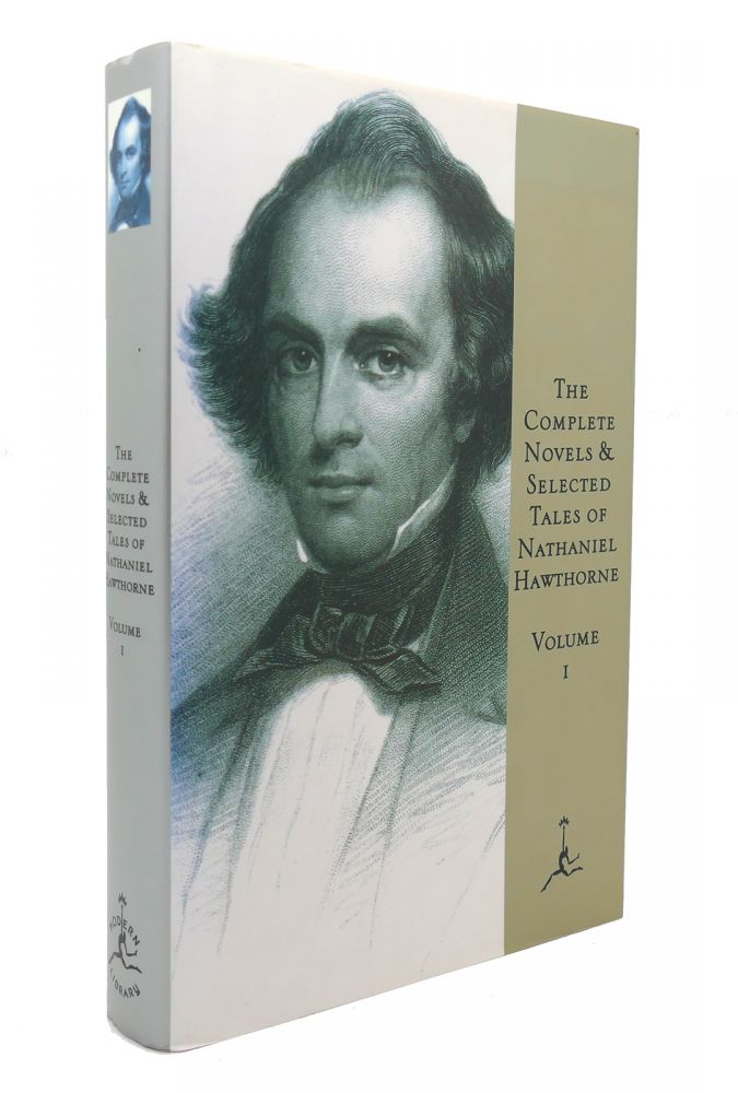 THE COMPLETE NOVELS AND SELECTED TALES Volume I. Nathaniel Hawthorne.