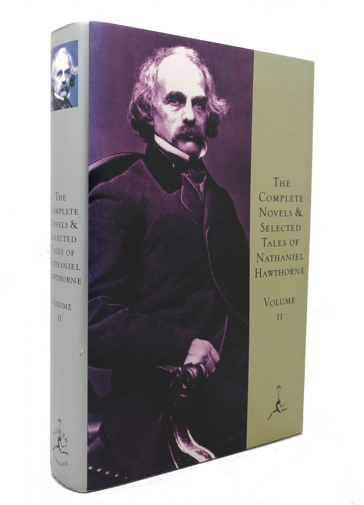 THE COMPLETE NOVELS AND SELECTED TALES Volume II. Nathaniel Hawthorne, Norman Holmes Pearson.