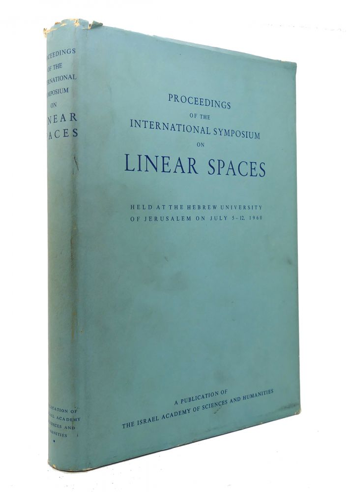 PROCEEDINGS OF THE INTERNATIONAL SYMPOSIUM ON LINEAR SPACES. No Author Noted.