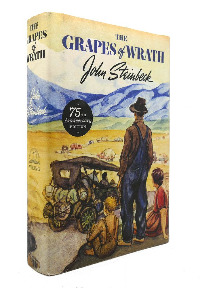 THE GRAPES OF WRATH 75Th Anniversary Edition. John Steinbeck.
