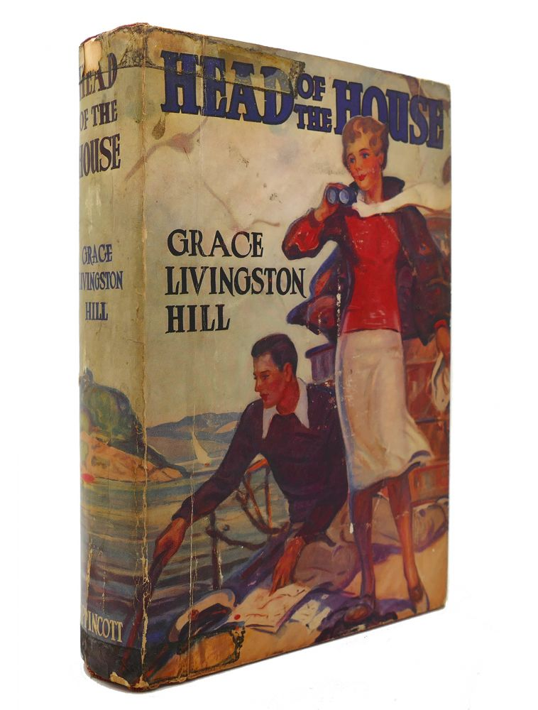 HEAD OF THE HOUSE. Grace Livingston Hill.