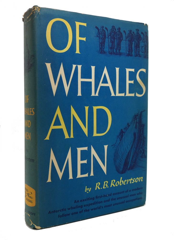OF WHALES AND MEN. R. B. Robertson.