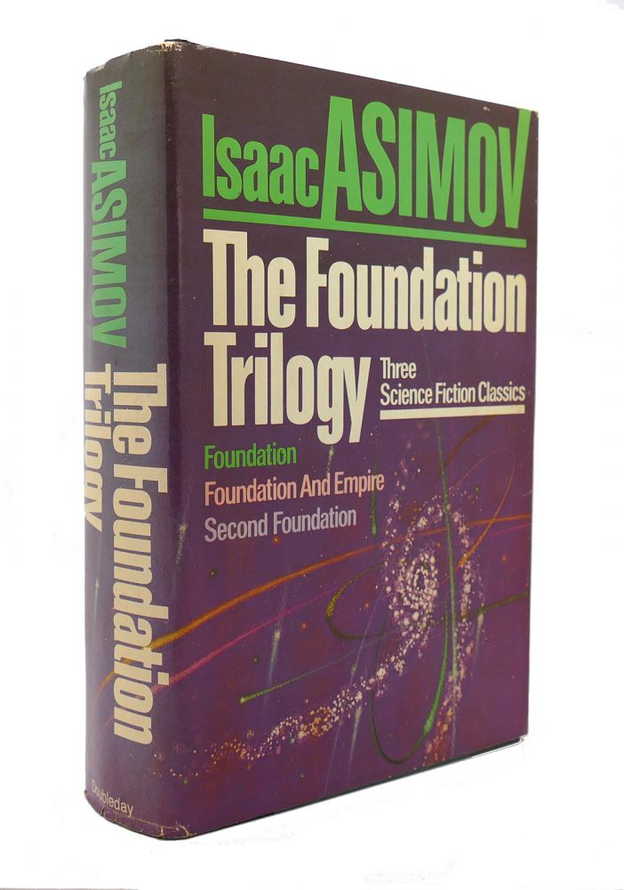 THE FOUNDATION TRILOGY Foundation, Foundation and Empire, Second Foundation. Isaac Asimov.