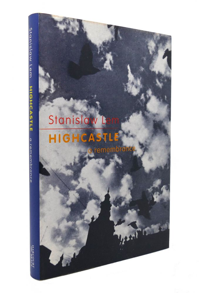 HIGHCASTLE A Remembrance. Stanislaw Lem, Michael Kandel.