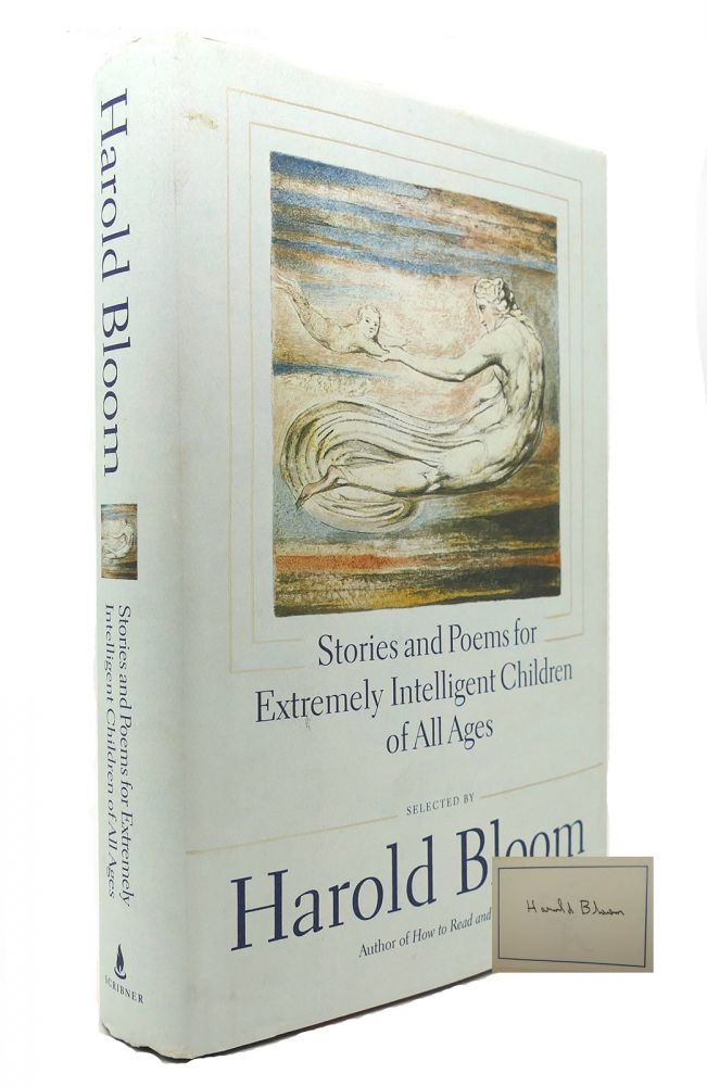 STORIES AND POEMS FOR EXTREMELY INTELLIGENT CHILDREN OF ALL AGES Signed 1st. Harold Bloom.