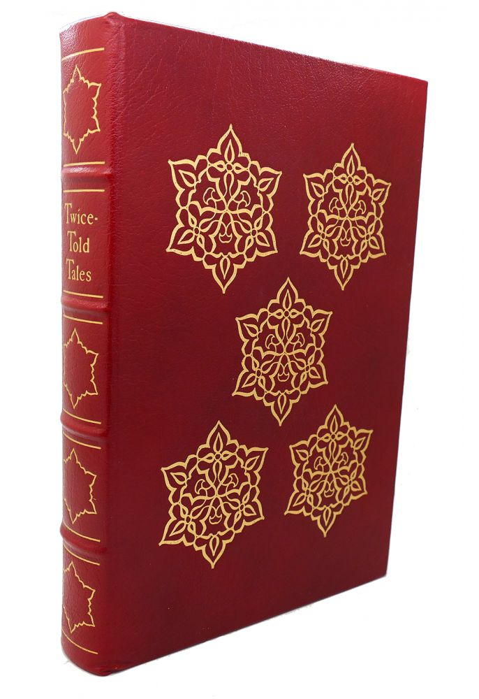 TWICE-TOLD TALES Easton Press. Nathaniel Hawthorne.
