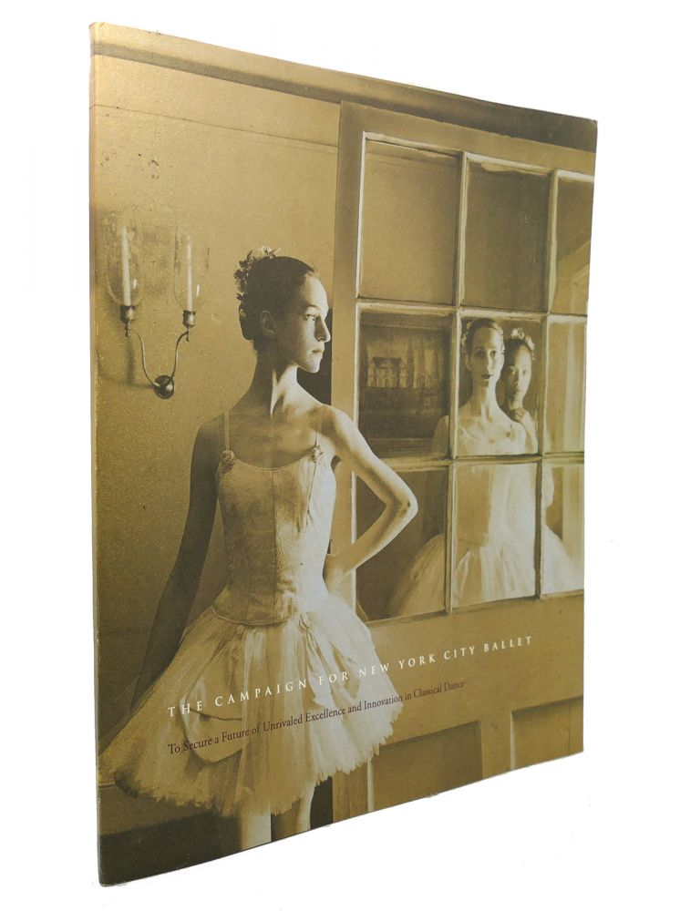 THE CAMPAIGN FOR NEW YORK CITY BALLET. New York City Ballet.