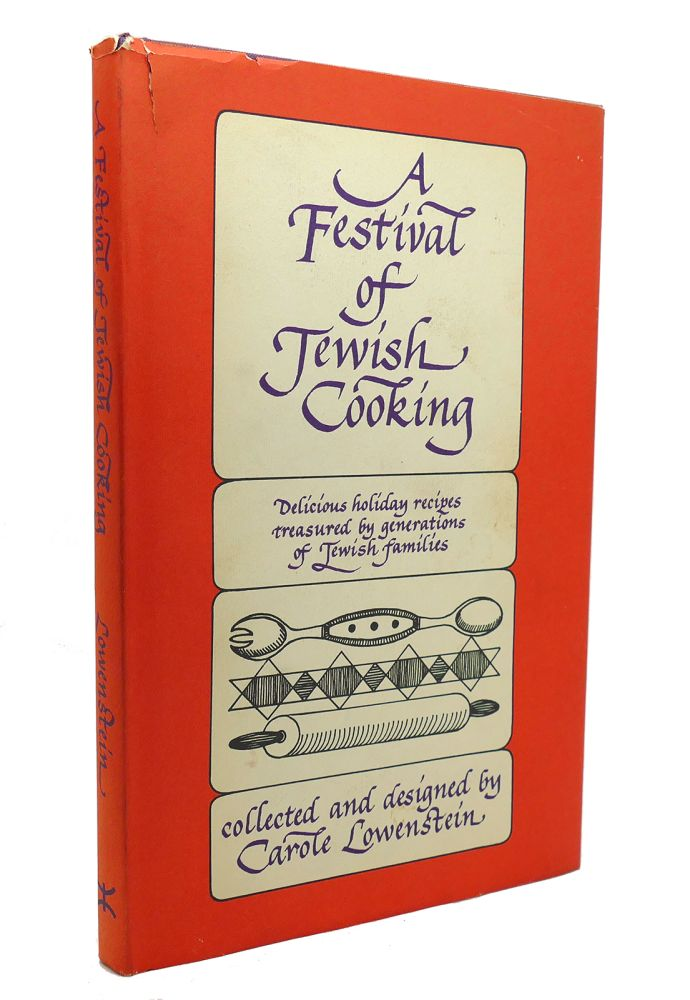 A FESTIVAL OF JEWISH COOKING. Carole Lowenstein.