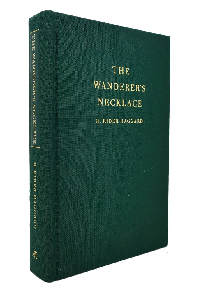 THE WANDERER'S NECKLACE BY HAGGARD The Reincarnation Library. H. Rider Haggard.