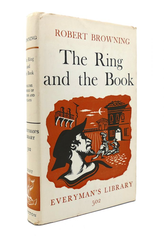 THE RING AND THE BOOK Everyman's Library. Robert Browning.