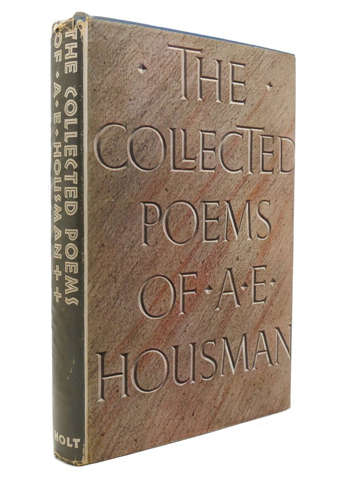 THE COLLECTED POEMS OF A. E. HOUSMAN. A. E. Housman.