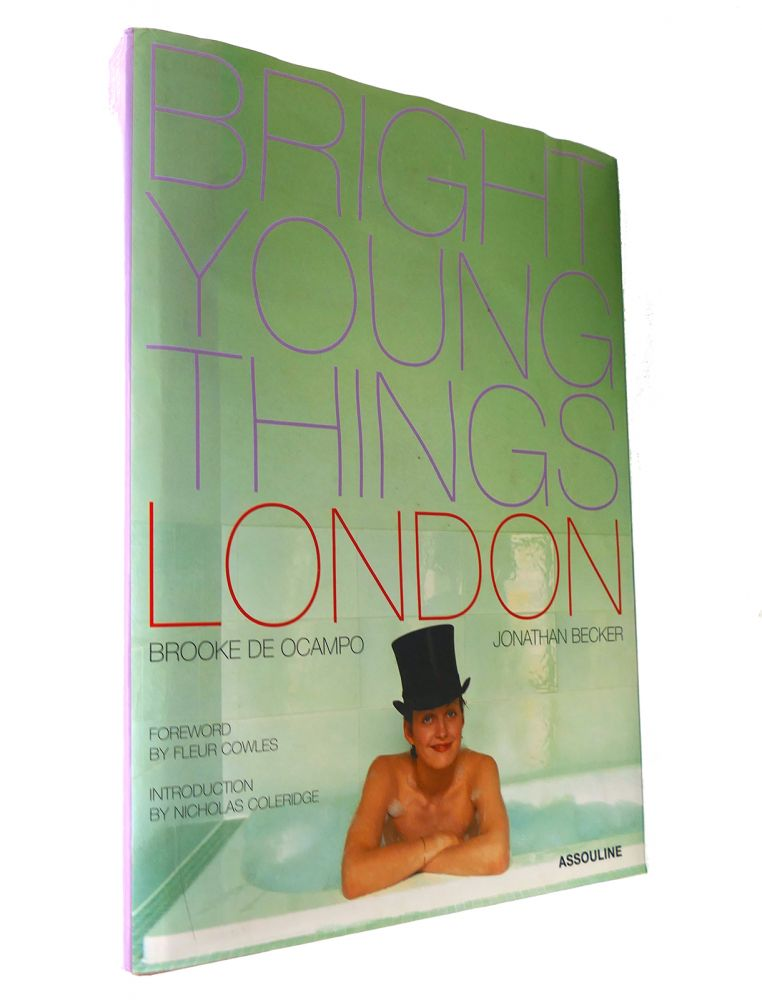 BRIGHT YOUNG THINGS London. Brooke De Ocampo, Fleur Cowles, Jonathan Becker.