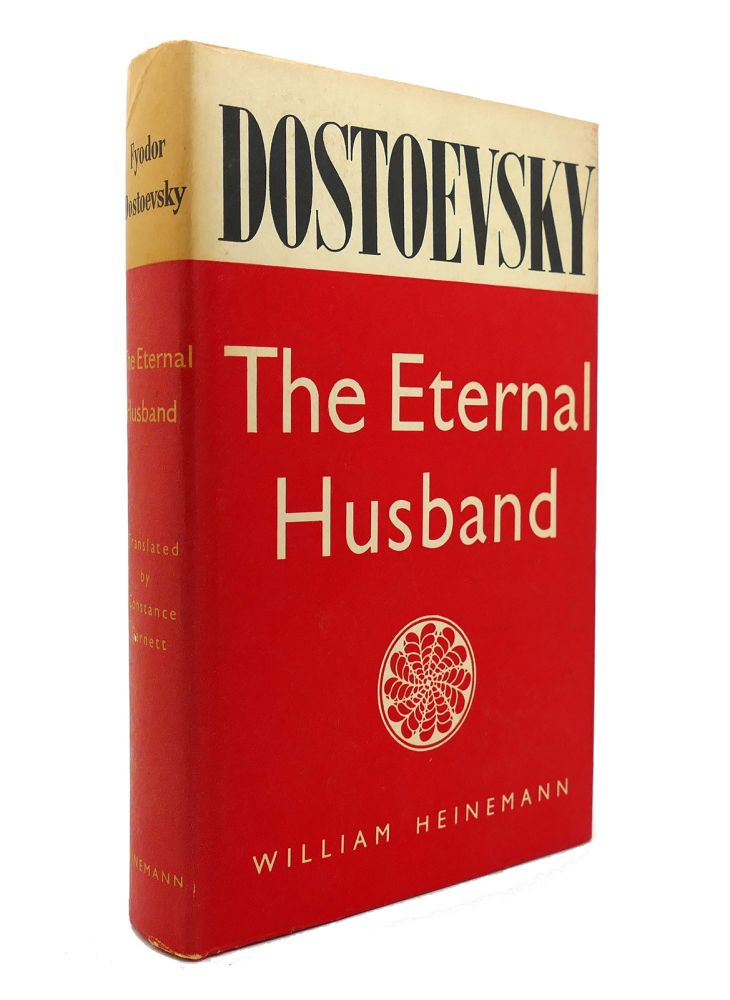 THE ETERNAL HUSBAND. Fyodor Dostoevsky.