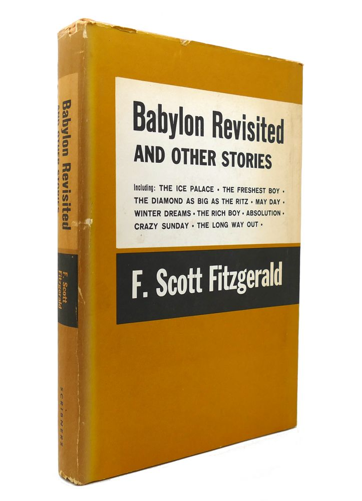 BABYLON REVISITED AND OTHER STORIES. F. Scott Fitzgerald.