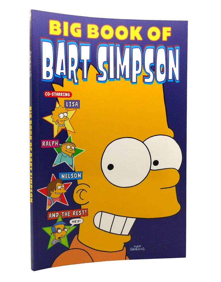 BIG BOOK OF BART SIMPSON. Matt Groening.