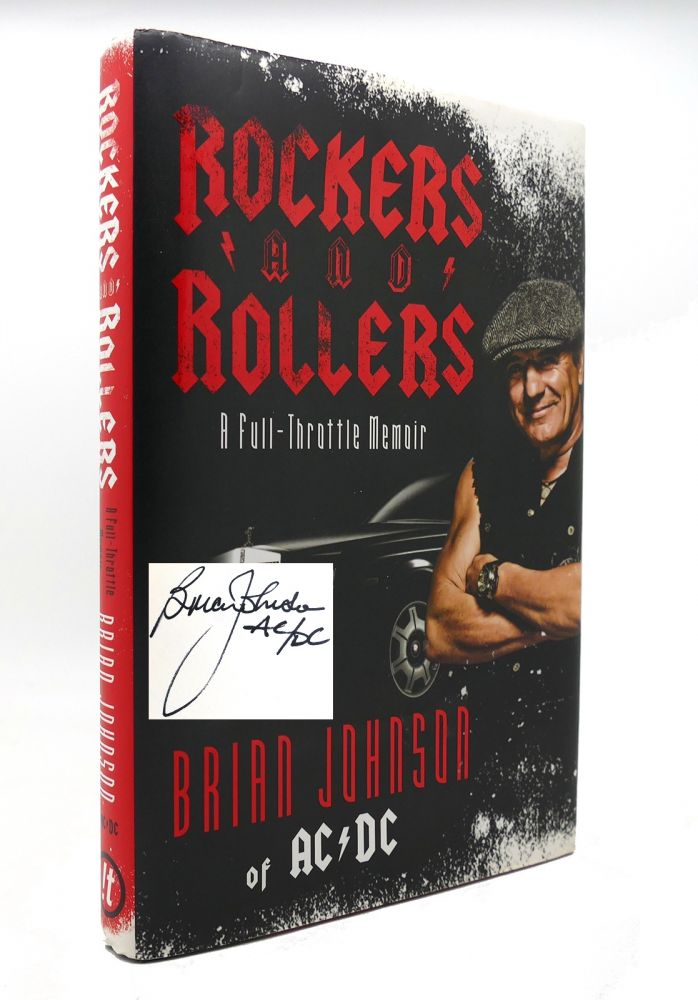 ROCKERS AND ROLLERS A Full-Throttle Memoir SIGNED 1st. Brian Johnson.