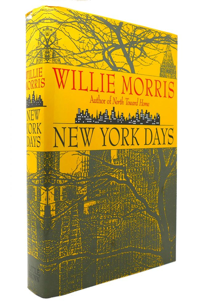 NEW YORK DAYS. Willie Morris.