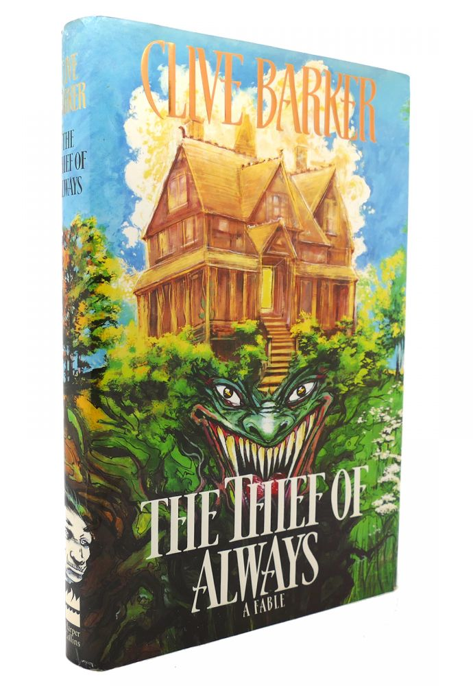 THE THIEF OF ALWAYS. Clive Barker.