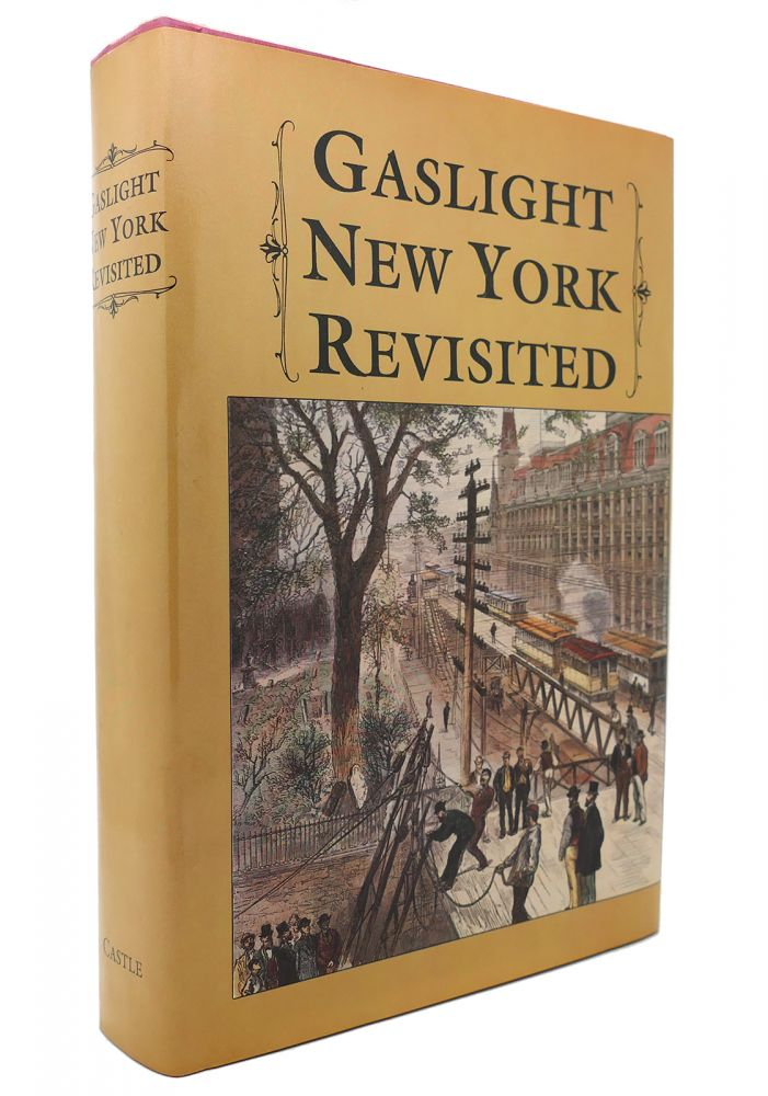 GASLIGHT NEW YORK REVISITED. Frank Oppel.