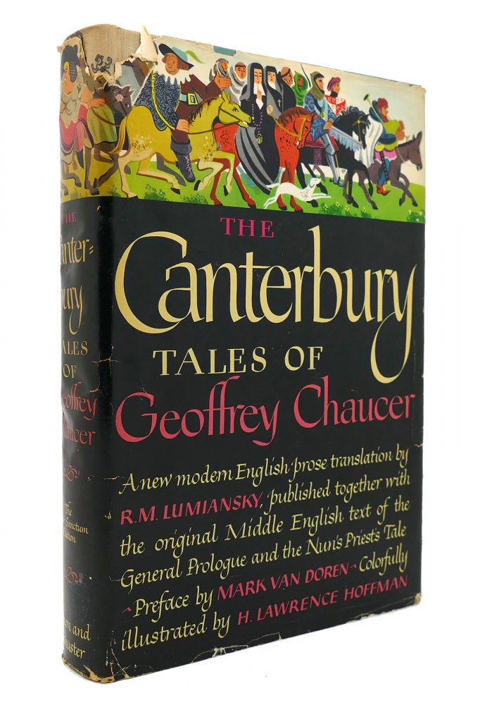 THE CANTERBURY TALES OF GEOFFREY CHAUCER. R. M. Lumiansky.