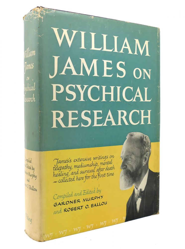 WILLIAM JAMES ON PSYCHICAL RESEARCH. Gardner Murphy.