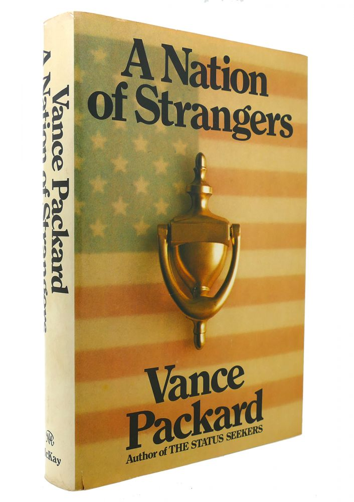 A NATION OF STRANGERS. Vance Packard.