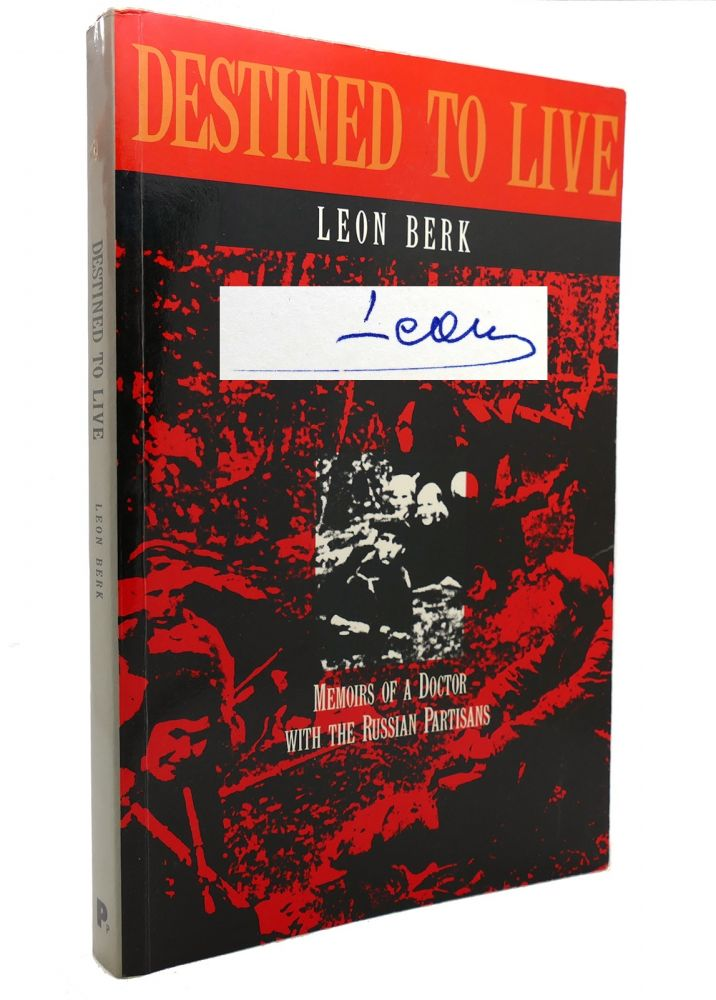 DESTINED TO LIVE Signed 1st. Leon Berk.