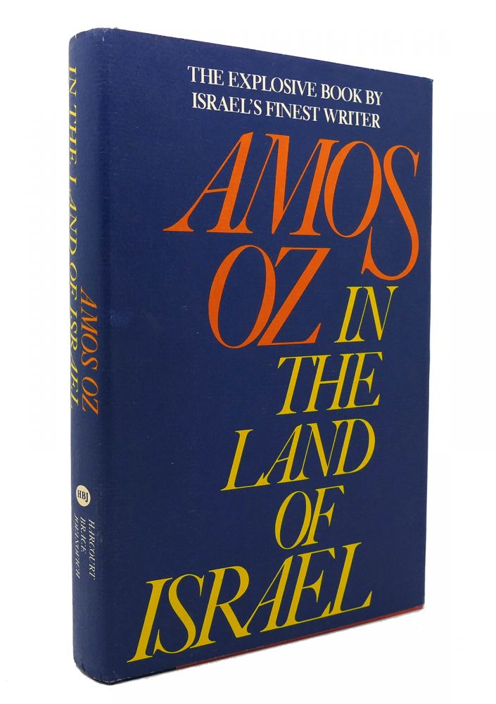 IN THE LAND OF ISRAEL. Amos Oz.