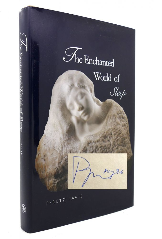 THE ENCHANTED WORLD OF SLEEP Signed 1st. Prof. Peretz Lavie.