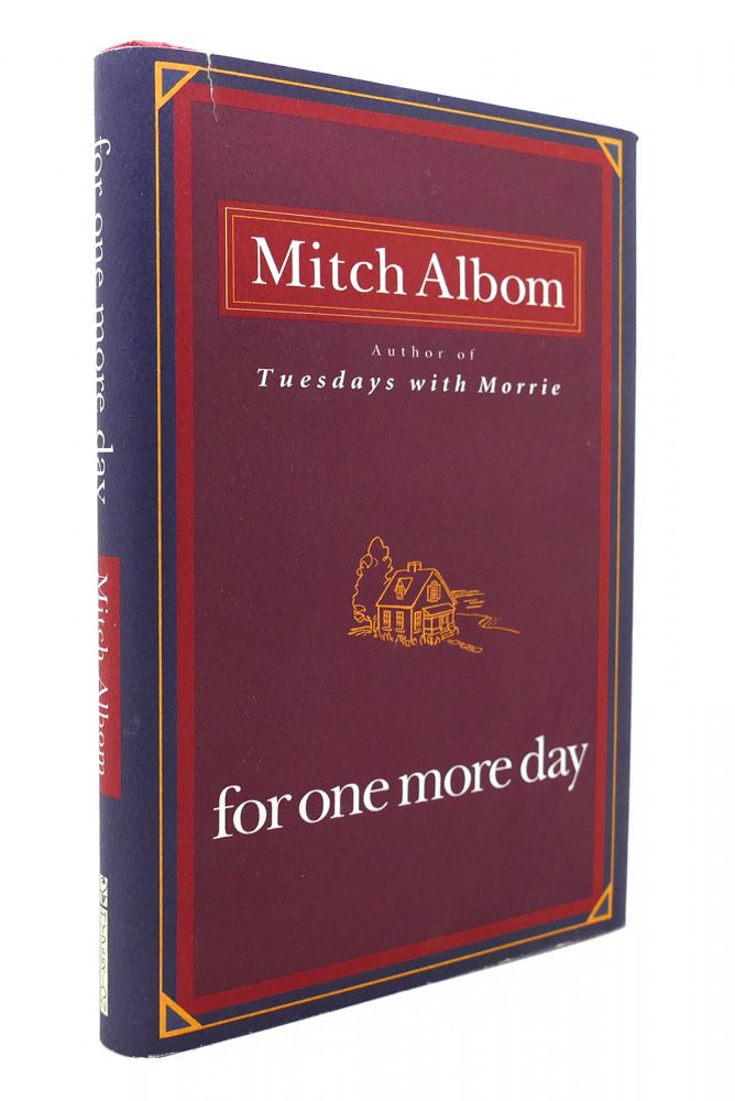 FOR ONE MORE DAY. Mitch Albom.