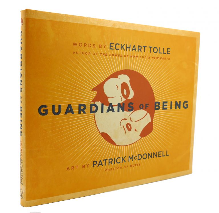 GUARDIANS OF BEING. Eckhart Tolle.