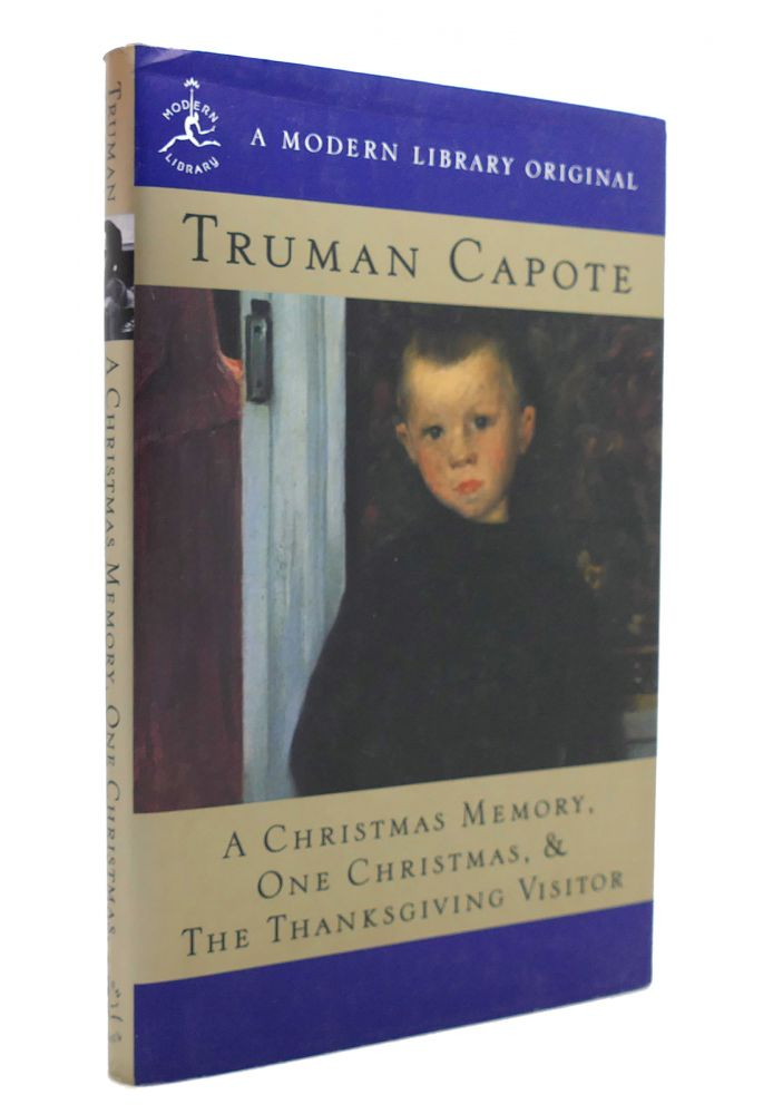 A CHRISTMAS MEMORY One Christmas, and the Thanksgiving Visitor. Truman Capote.