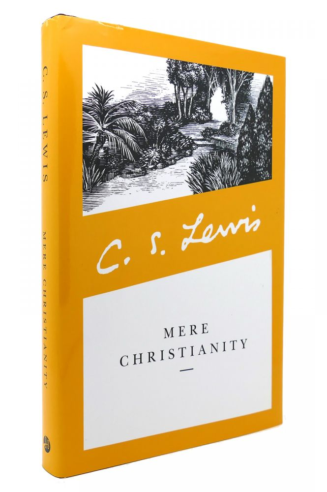 MERE CHRISTIANITY BY C. S. LEWIS. C S. Lewis.