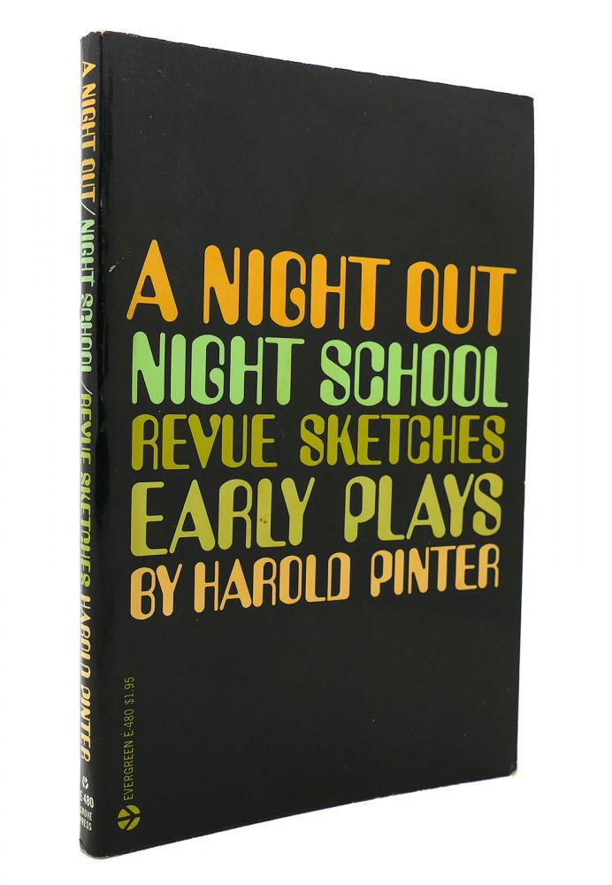A NIGHT OUT / NIGHT SCHOOL / REVUE SKETCHES EARLY PLAYS. Harold Pinter.