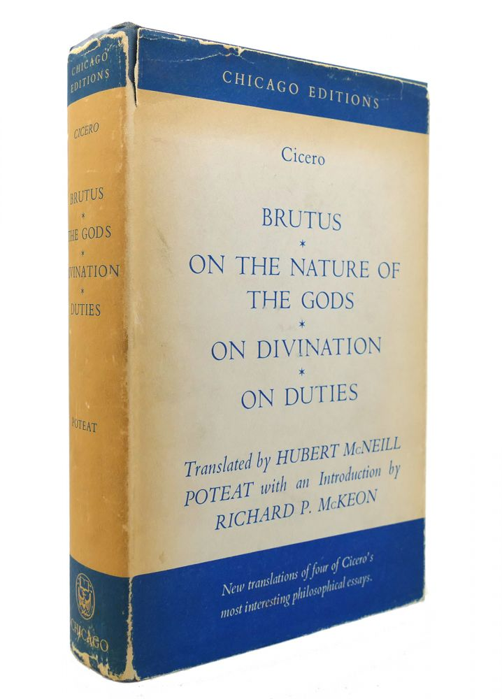 BRUTUS, ON THE NATURE OF THE GODS, ON DIVINATION, ON DUTIES. Hubert McNeil Cicero.